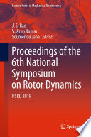 Proceedings of the 6th National Symposium on Rotor Dynamics