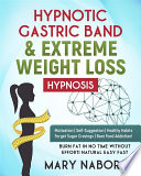 Hypnotic Gastric Band   Extreme Weight Loss Hypnosis