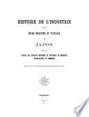 Histoire de L'industrie de la Pêche Maritime Et Fluviale Au Japon Par Le Bureau Des Produits Maritimes Et Fleuviaux Du Ministère D'agriculture Et Commerce