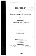 Report of the Better Schools Service of the American Federation of Teachers  January 1  1921