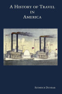 A History of Travel in America  vol  4