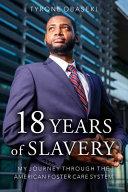 Eighteen Years of Slavery