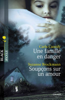 Une famille en danger - Soupçons sur un amour (Harlequin Black Rose) ebook