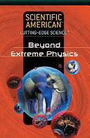 Beyond Extreme Physics