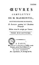 Oeuvres completes de M. Marmontel,...