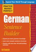 Practice Makes Perfect German Sentence Builder Book