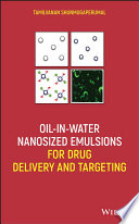Oil in Water Nanosized Emulsions for Drug Delivery and Targeting