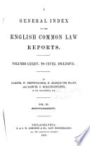 Reports of Cases Argued and Determined in the English Courts of Common Law