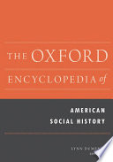 The Oxford Encyclopedia Of American Social History Book PDF