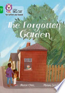 Collins Big Cat Phonics for Letters and Sounds - Age 7+ - the Forgotten Garden: Band 05/Green