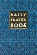Daily Prayer 2006 Book