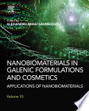 Nanobiomaterials in Galenic Formulations and Cosmetics