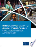 Integrating SMEs into Global Value Chains