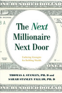link to The next millionaire next door : enduring strategies for building wealth in the TCC library catalog