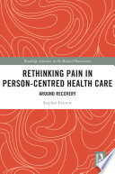 Rethinking Pain In Person Centred Health Care