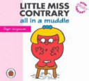 Little Miss Contrary All in a Muddle