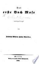 Das erste Buch Mose ausgelegt von F. W. J. Schröder. [With the text.]
