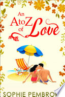 An A To Z Of Love  The Love Trilogy  Book 2