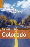 The Rough Guide to Colorado
