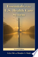 Essentials of the U S  Health Care System Book
