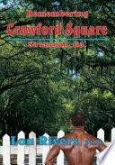 Remembering Crawford Square  Savannah  Ga