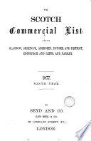 The Glasgow commercial list  afterw   The Glasgow   Greenock commercial list  afterw   The Glasgow  Greenock  Edinburgh and Leith commercial list  afterw   The Scotch commercial list   afterw   The Scottish commercial list Book