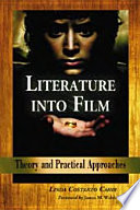 """""""Literature into Film: Theory and Practical Approaches"""" by Linda Costanzo Cahir"""