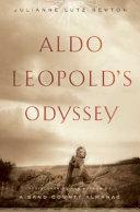 Aldo Leopold s Odyssey