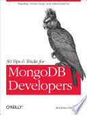 50 Tips and Tricks for MongoDB Developers Book