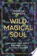 Wild Magical Soul