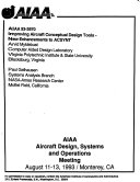 AIAA Aircraft Design Systems and Operations Meeting  93 3970   93 4023  93 4735  Book
