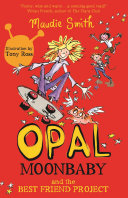 Opal Moonbaby and the Best Friend Project Pdf/ePub eBook