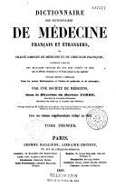 Dictionnaire des dictionnaires de médecine français et étrangers, ou traité complet de médecine et de chirurgie pratiques, contenant l'analyse des meilleurs articles qui ont paru jusqu'à ce jour...