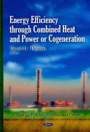 Energy Efficiency Through Combined Heat and Power Or Cogeneration Book