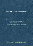 You're Saying It Wrong [Pdf/ePub] eBook