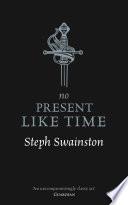 No Present Like Time Book