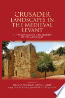 Read Online Crusader Landscapes in the Medieval Levant For Free