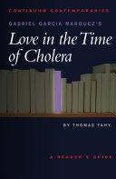 Gabriel Garcia Marquez's Love in the Time of Cholera Pdf/ePub eBook