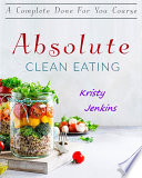 Absolute Clean Eating Book