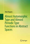 Almost Automorphic Type and Almost Periodic Type Functions in Abstract Spaces ebook