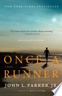 """""""Once a Runner: A Novel"""" by John L. Parker"""