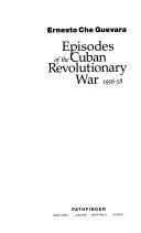 Episodes of the Cuban Revolutionary War  1956 58