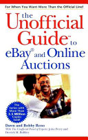 The Unofficial Guide To Ebay And Online Auctions Dawn E Reno Bobby Reno Google Books