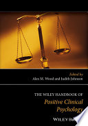 The Wiley Handbook Of Positive Clinical Psychology Book PDF