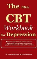 The Little Cbt Workbook for Depression