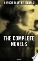 The Complete Novels of F  Scott Fitzgerald  Unabridged