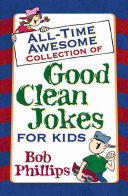 All time Awesome Collection of Good Clean Jokes for Kids