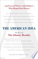 """The American Idea: The Best of the Atlantic Monthly"" by Robert Vare"