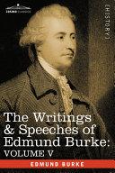 The Writings and Speeches of Edmund Burke Pdf/ePub eBook