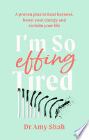 I M So Effing Tired